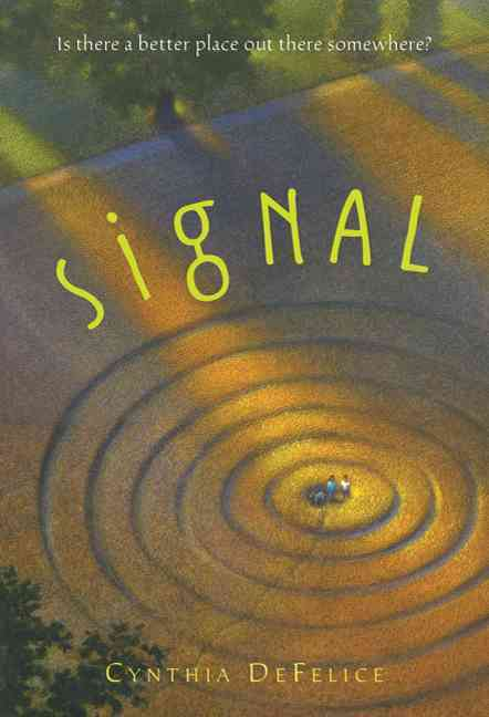 Signal By DeFelice, Cynthia C.