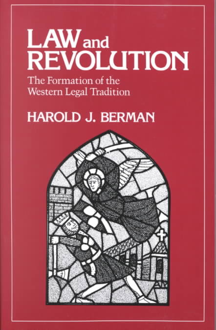 Law and Revolution By Berman, Harold J.